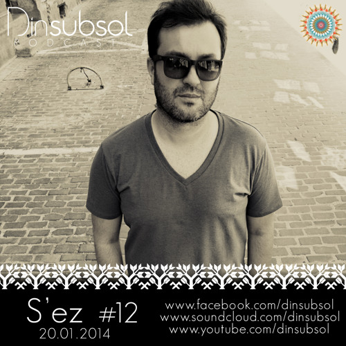 Dinsubsol Podcast #12 S'ez ( 20.01.2014 )