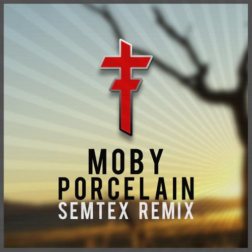 Moby - Porcelain (SemTex Remix)