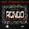 Rondo - Mike Brown Da Czar X Kid Dro X Uptown Killa