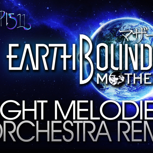 Earthbound - Eight Melodies Orchestra Remix (Plasma3Music)