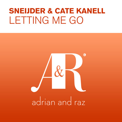 Sneijder & Cate Kanell - Letting Me Go (Original Mix) [PREVIEW]