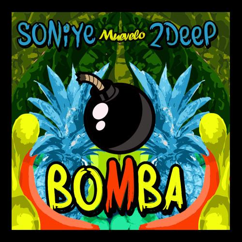 2 DEEP & Soniye - Bomba