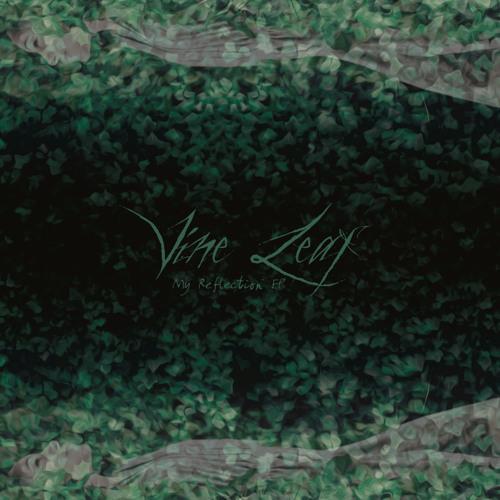 Vine Leaf- Beautiful Mystery
