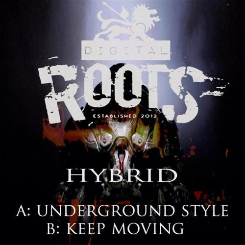 DR 006 Dj Hybrid - A.UNDERGROUND STYLE - B.KEEP MOVING