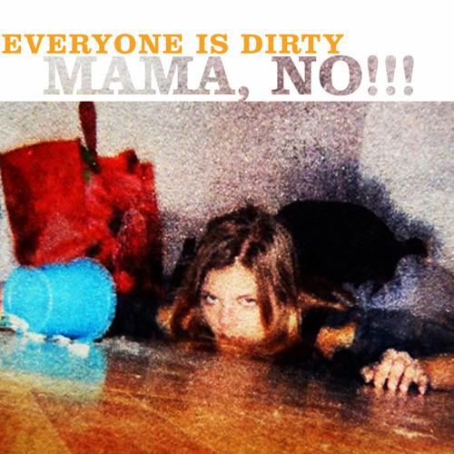 Mama, No!!!