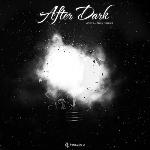 Vinich & Alexey Kosenko - After Dark