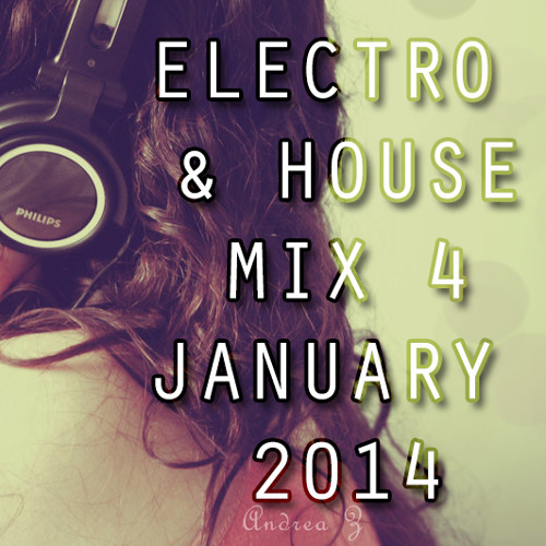 NEW Best Electro House & Dance Mix January 2014