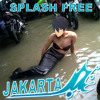 SPLASH FREE , Jakarta version