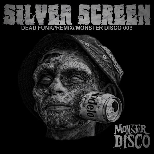 Felix Da Housecat//Silver Screen//DEAD FUNK REMIX//Monster Disco 003 (FREE EXCLUSIVE DOWNLOAD)