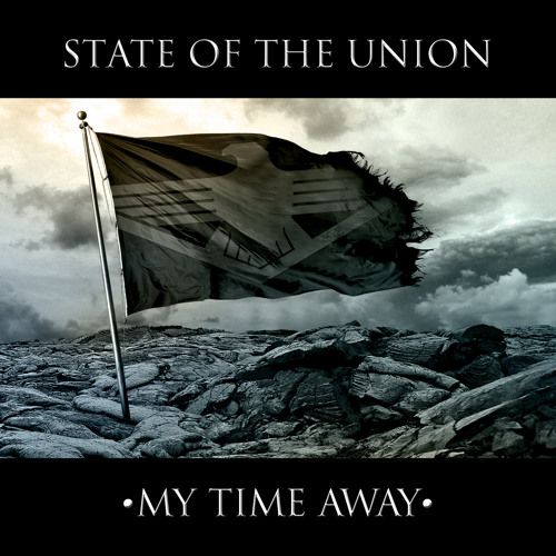 State of the Union - My Time Away Album SAMPLER