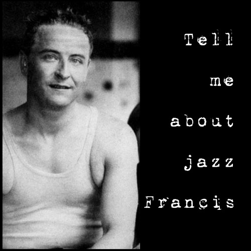 Tell me about jazz Francis - Damien Riba / Oldies & Memories
