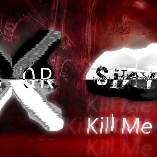 R3x0R & SINYK - KILL ME