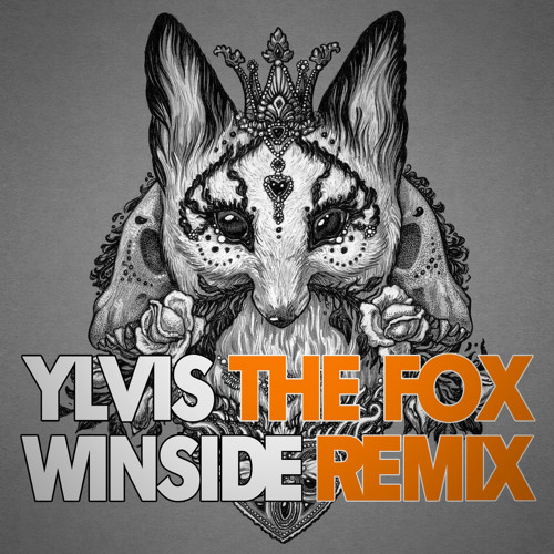 The Fox (Winside Remix) FREE DOWNLOAD + wav, instrumental links