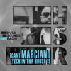 HSR: Tech In Tha House 19: Marciano.italy (CAN)