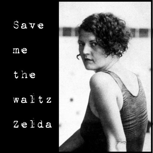 Save me the waltz Zelda - Damien Riba / Oldies & Memories