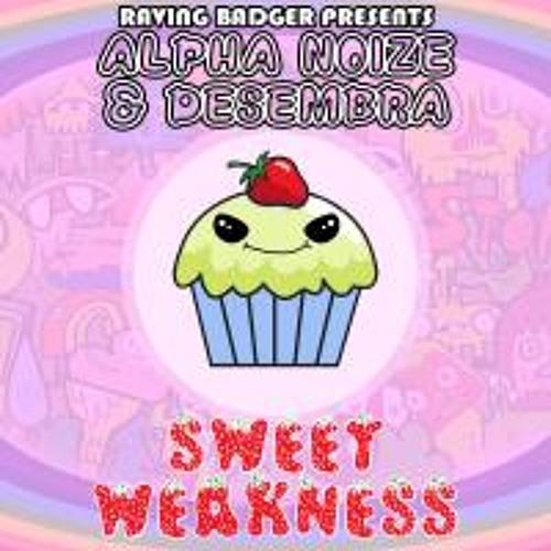 Sweet Weakness by Alpha Noize & Desembra