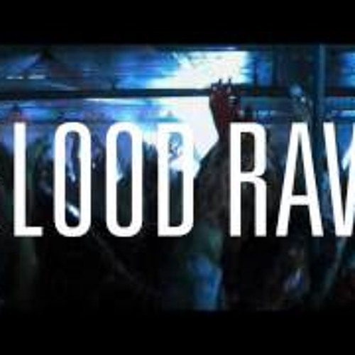 Blade blood rave_DOWNLOAD
