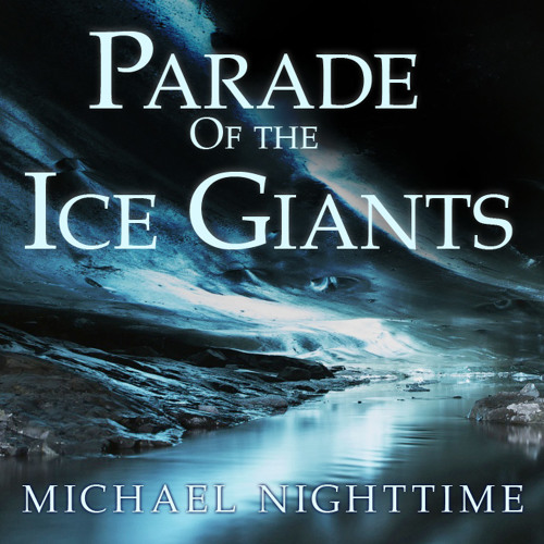 Parade Of The Ice Giants