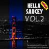 Hella Saucey Vol. 2 (2014 HIP-HOP & TOP-40 MIX)