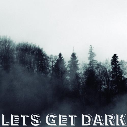 Dany F - Lets Get Dark Mixtape