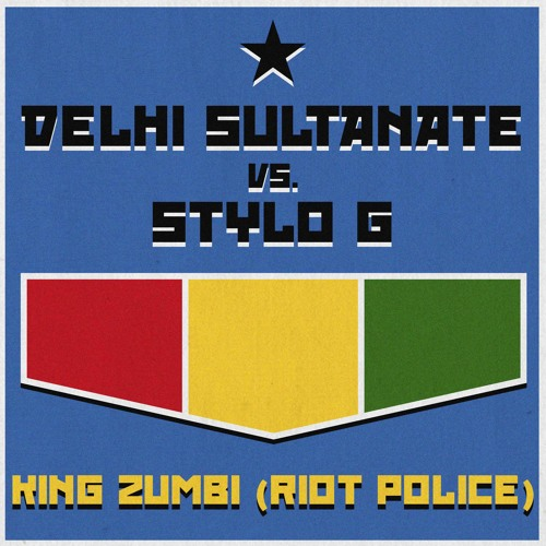 King Zumbi / Riot Police (Stylo G Riddim)