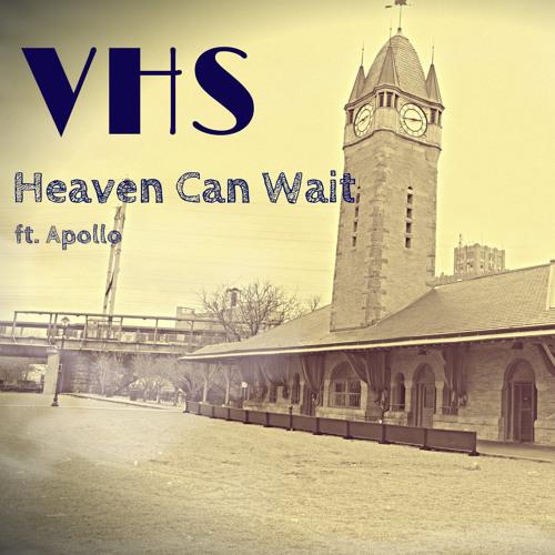 Heaven Can Wait ft. Apollo