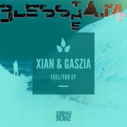 Xian - Feel (Bless the A.M. remix)