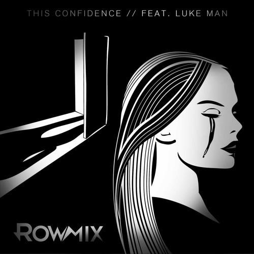 This Confidence (Feat. Luke Man)