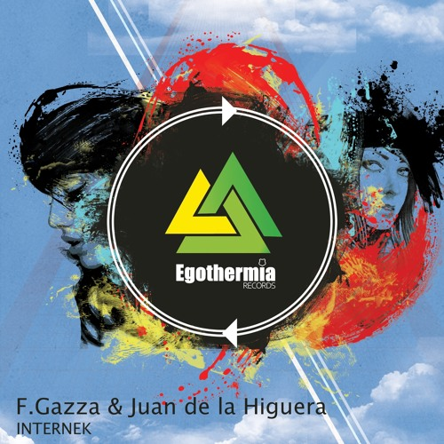 F.Gazza, Juan de la Higuera - Wifi Disconnected (Original Mix) - [ Egothermia ]