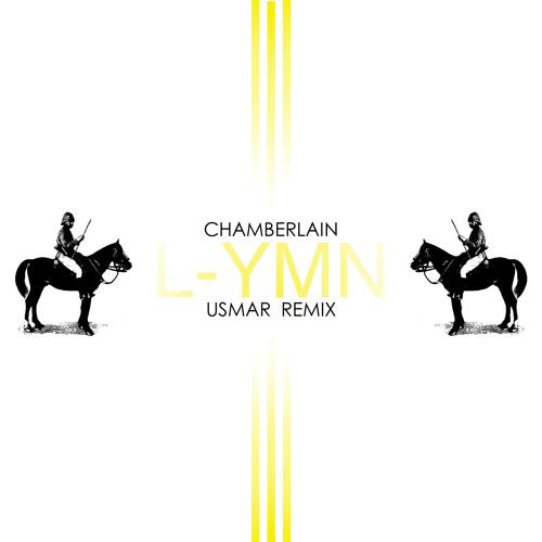 """""""L-YMN""""  - Chamberlain - (usmar_remix)"""