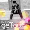 Damo - geTout (Original Mix)
