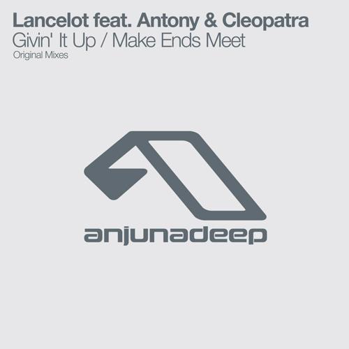 Lancelot feat. Antony & Cleopatra - Givin' It Up