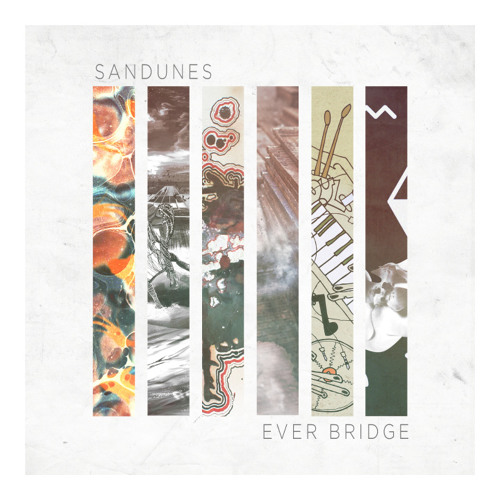 Sandunes - Ever Bridge (Intro)