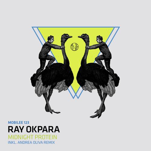 Ray Okpara - Midnight Protein (Andrea Oliva Remix)