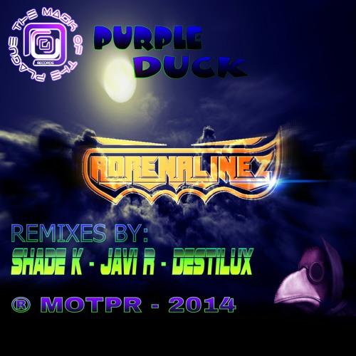 AdrenalineZ Purple Duck Javi R Remix (Promo Soundcloud)
