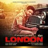 London - Money Aujla Feat. Nesdi Jones & Yo Yo Honey Singh