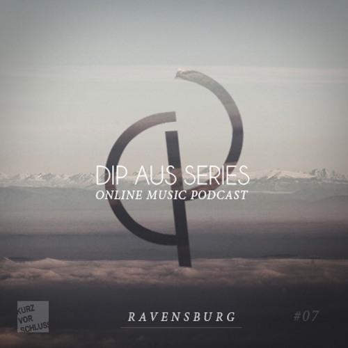 DIP AUS - Deep House Ravensburg Mixtape #07
