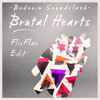 Brutal Hearts by Bedouin Soundclash