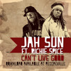 Jah Sun feat. Richie Spice - Can't Live Good [Free Download]