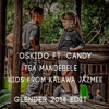 FREE DOWNLOAD!! Oskido ft. Candy - Tsa Mandebele (Kids From Kalawa Jazmee Glender 2014 Edit)