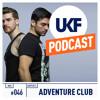 UKF Music Podcast #46 - Adventure Club