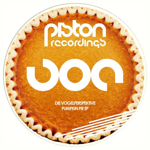 Die Vogelperspektive - Pie (Piston Recordings)