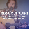 Glorious Ruins (acoustic)