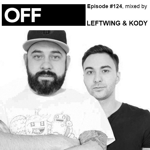 Podcast Episode #124, mixed by LEFTWING & KODY