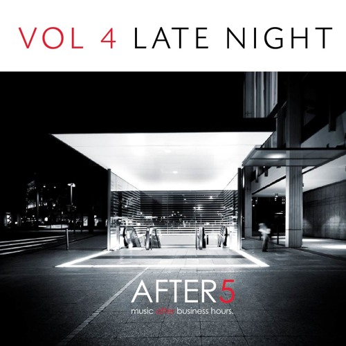 AFTER 5 VOL 004 - LATE NIGHT