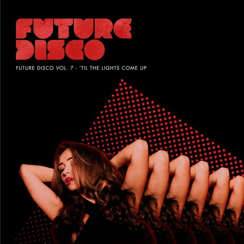 Future Disco Vol. 7  - Mini Mix