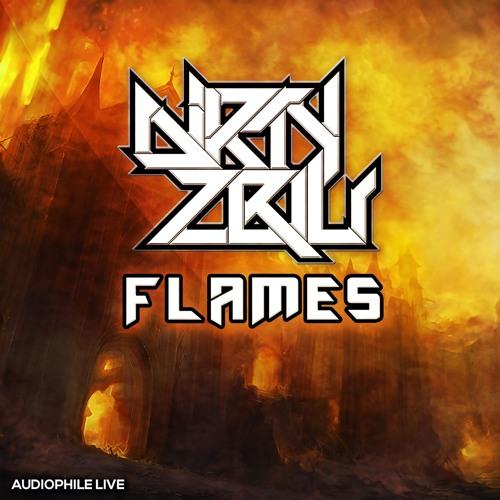 Flames by Dirty Zblu (Basstrick Remix)