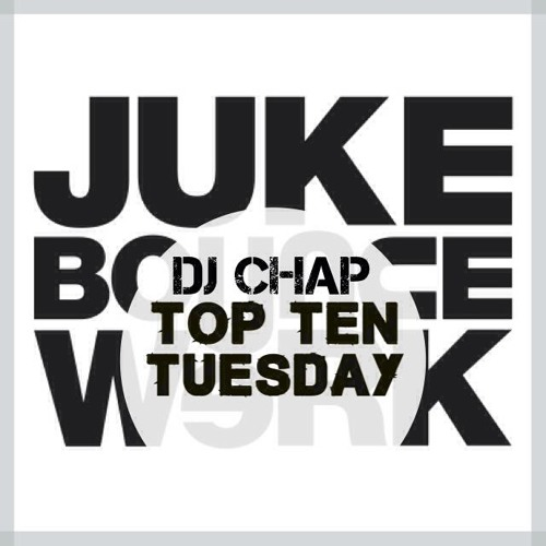 JBW Top Ten Tuesday Mix Week #14 feat. DJ Chap
