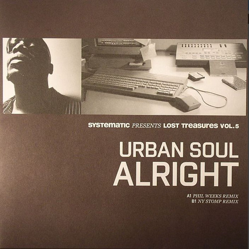 URBAN SOUL - ALRIGHT (NY STOMP & GERD REMIXES) OUT NOW ON SYSTEMATIC