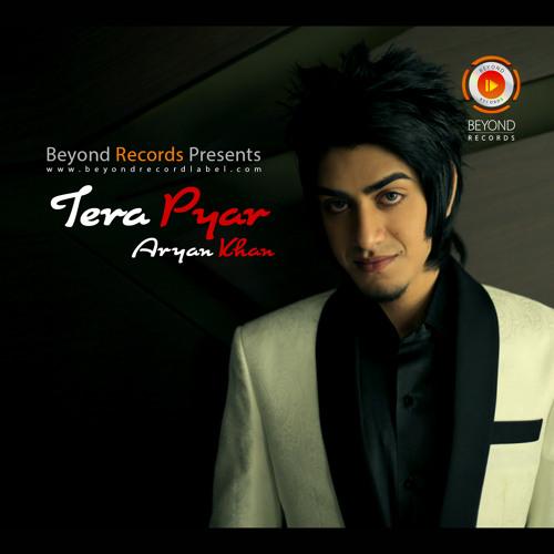 Aryan Khan - Tera Pyar